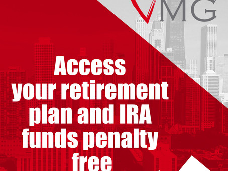 Accsess Your Retirement Plan and IRA Funds Penalty Free