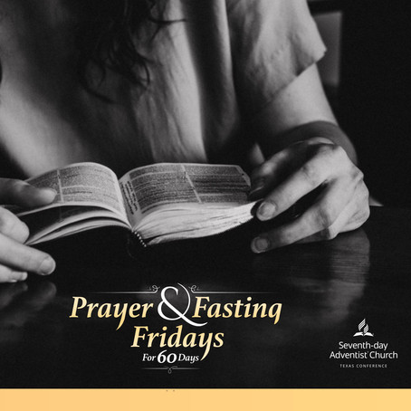 Friday - A Day for Conference Wide Prayer & Fasting.