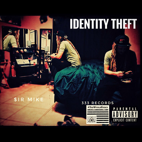 Identity Theft Album by $ir Mike