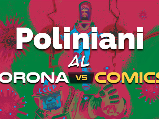 "Poliniani al ""Corona vs Comics"", primo salone del fumetto on-line."
