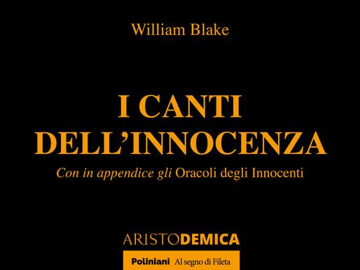 """I canti di William Blake, Maestro di Hannibal Lecter, risorgono nella collana """"ARISTODEMICA""""."""