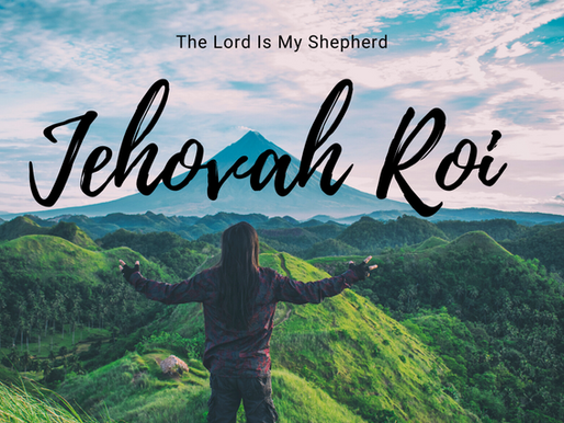Jehovah Roi - The Lord Is My Shepherd