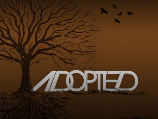// Adopted as His Own //
