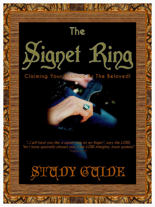 The Signet Ring Bible Study Companion Study Guide
