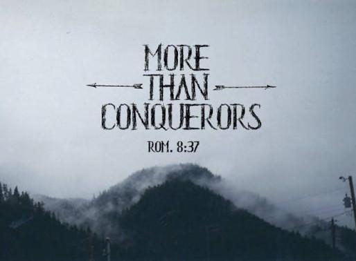 // More Than Conquerors //