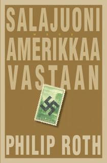 Philip Roth: Salajuoni Amerikkaa vastaan (2004)