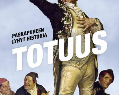 Tom Phillips: Totuus - paskapuheen lyhyt historia (2020) sekä Ari Turusen tuotannosta