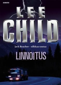 Lee Child: Linnoitus (1998) ja Jack Reacher -sarja yleensä