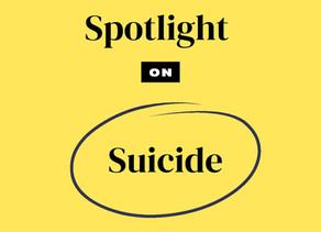Breaking the Taboo | Spotlight On: Suicide