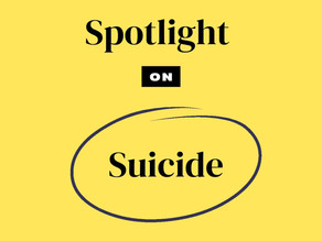 Breaking the Taboo | Spotlight On: Suicide