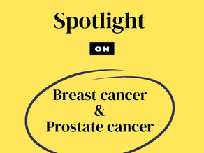 The Big Cs | Spotlight On: Breast Cancer and Prostate Cancer