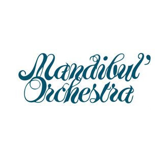 MANDIBUL'ORCHESTRA