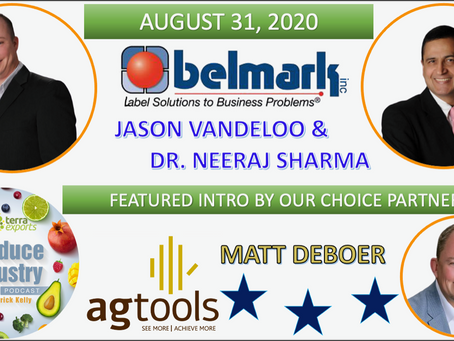 Belmark Inc. w/ Jason Vandeloo & Dr. Raj Sharma, & Matt DeBoer of Agtools