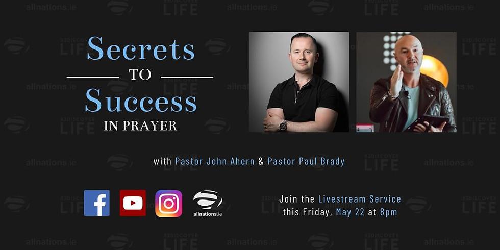 Secrets to Success in Prayer