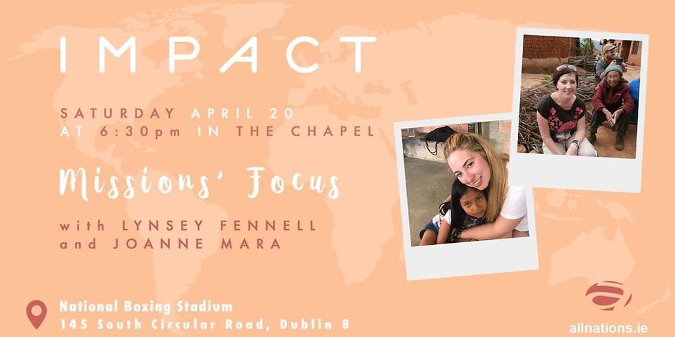 IMPACT Missions Focus