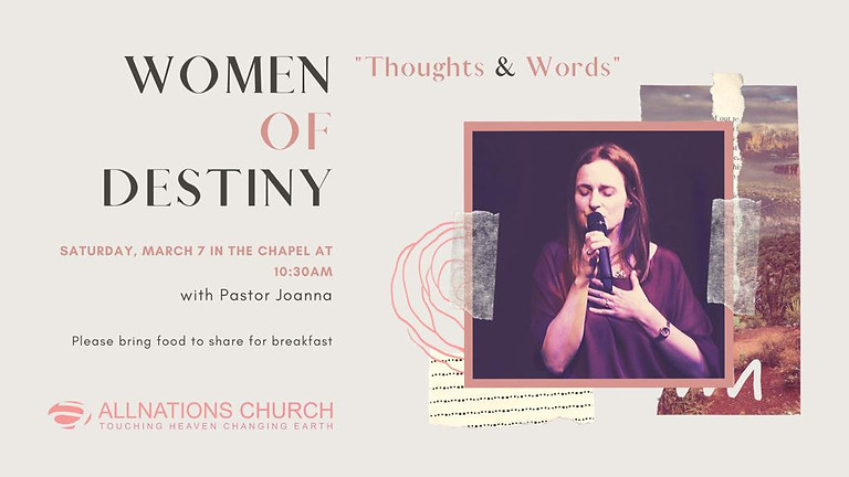 Women of Destiny - Thoughts and Words