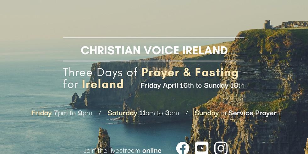 CVI: 3 Days Of Prayer & Fasting For Ireland