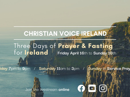 A Call To Fasting and Prayer for Ireland
