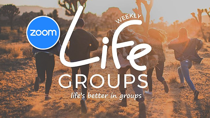 Life Groups on ZOOM