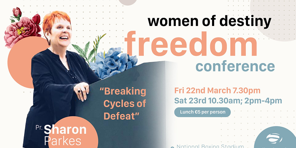 Women of Destiny: Freedom Conference