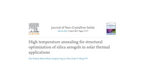 High temp. annealing for structural optimization of silica aerogels in solar thermal applications.