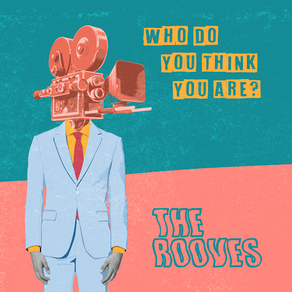 The Rooves continue to astound with latest slice of indie excellence 'Who Do You Think You Are?'