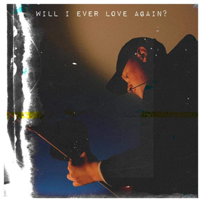 George Hughes - Will I Ever Love Again?