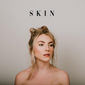 'Skin' - Sophia: a wonderfully produced track with a message we can all relate to