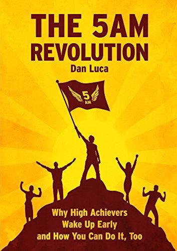 THE 5 A.M. REVOLUTION