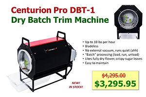 Centurio Pro Dry Batch Trimmer DBT-1 only $3290 at GrowBIGogh