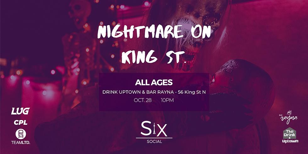 Nightmare on King St.