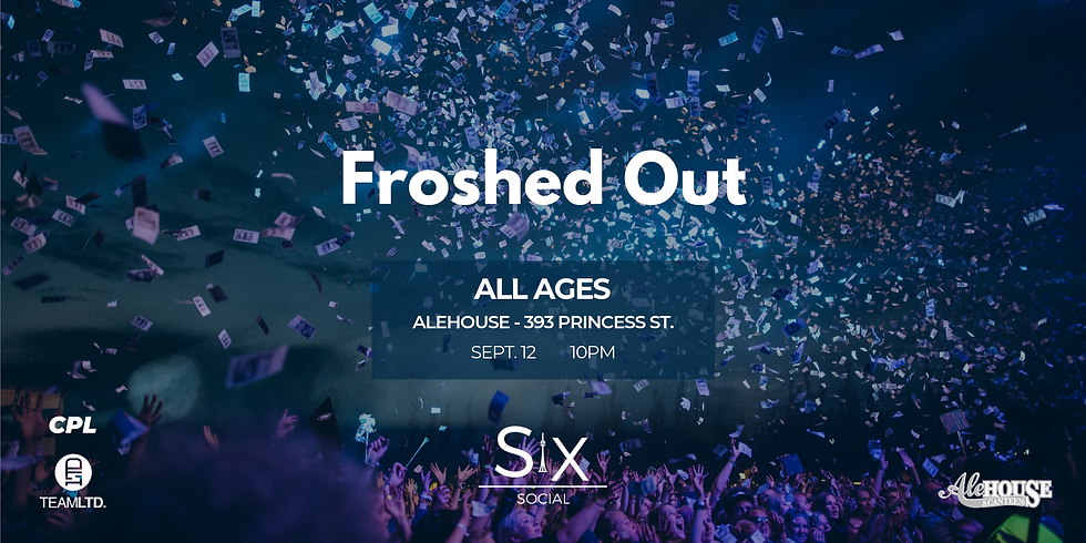 Froshed Out Queen's