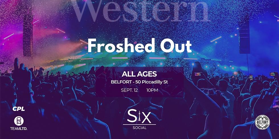Froshed Out Western U