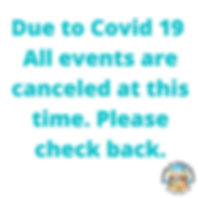 Due to Covid 19 All events are canceled