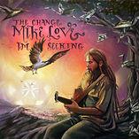 MIKE LOVE - THE CHANGE I'M SEEKING ALBUM
