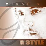 MICAH G - G STYLE ALBUM.jpg