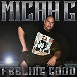 MICAH G - FEELING GOOD ALBUM.jpg