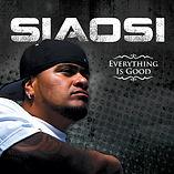 SIAOSI - EVERYTHING IS GOOD EP.jpg