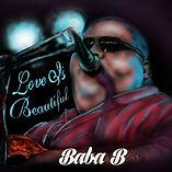 BABA B - LOVE IS BEAUTIFUL ALBUM.jpg