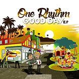 ONE RHYTHM - GOOD DAY EP.jpg