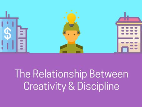 The Relationship Between Creativity & Discipline
