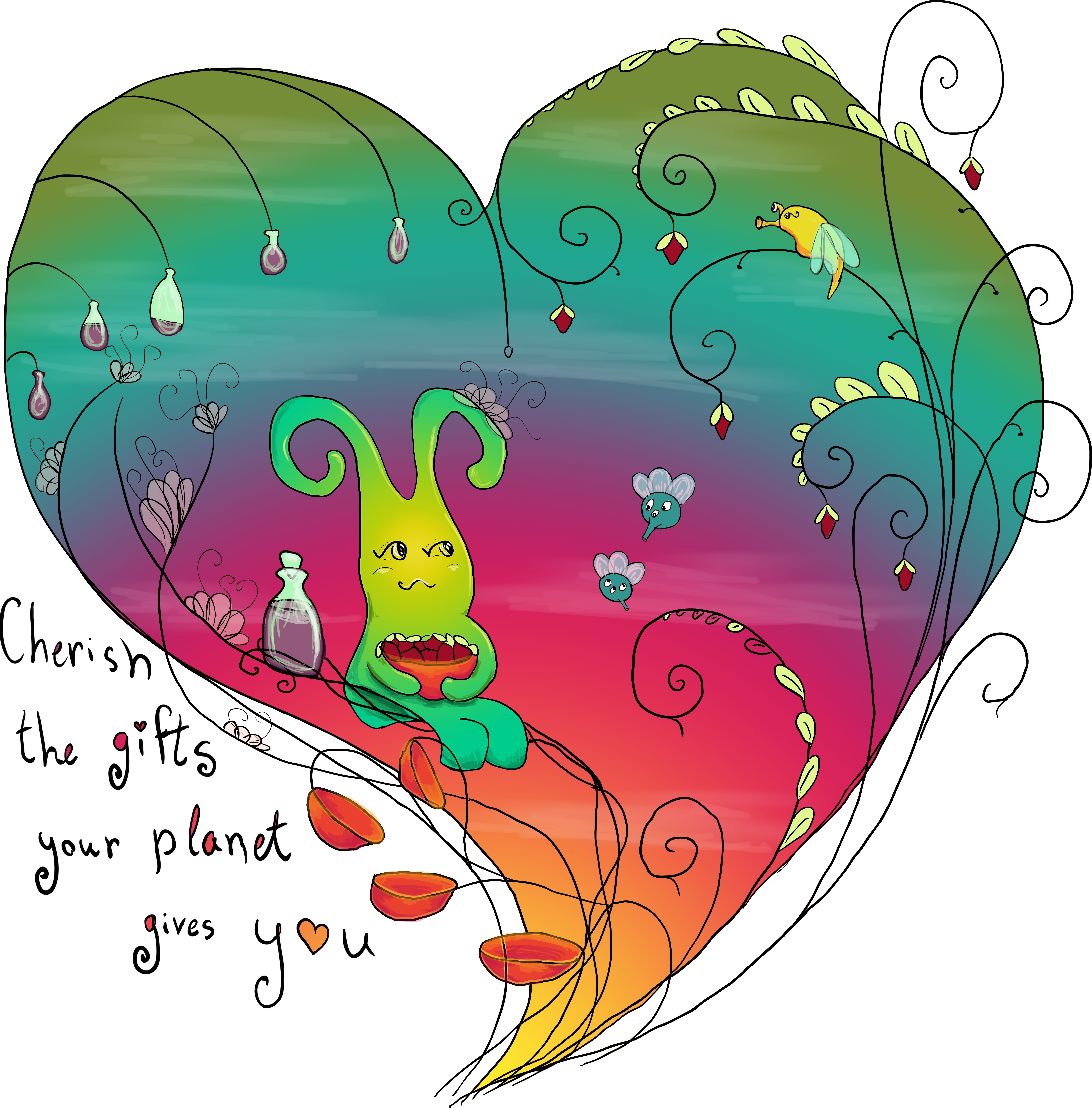 Cherish the gifts your planet gives you