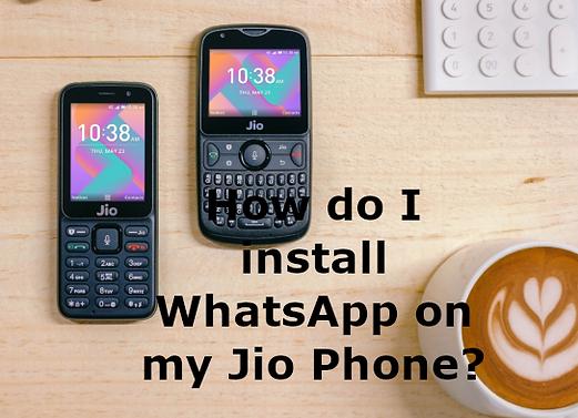 How do I install WhatsApp on my Jio Phone?