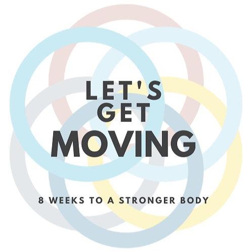 Let's Get Moving (Beginner)