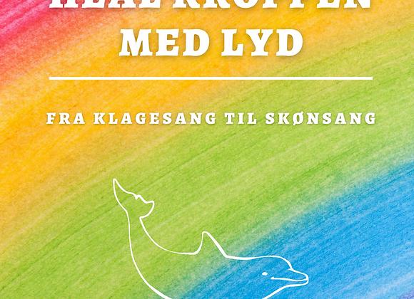 Heal Kroppen Med Lyd - Håndbog