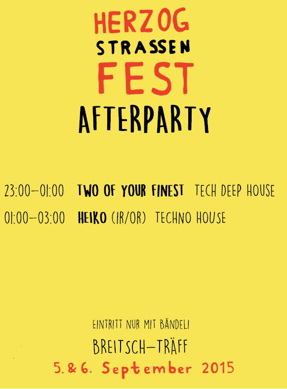 Herzogstrassenfest Afterparty 2015