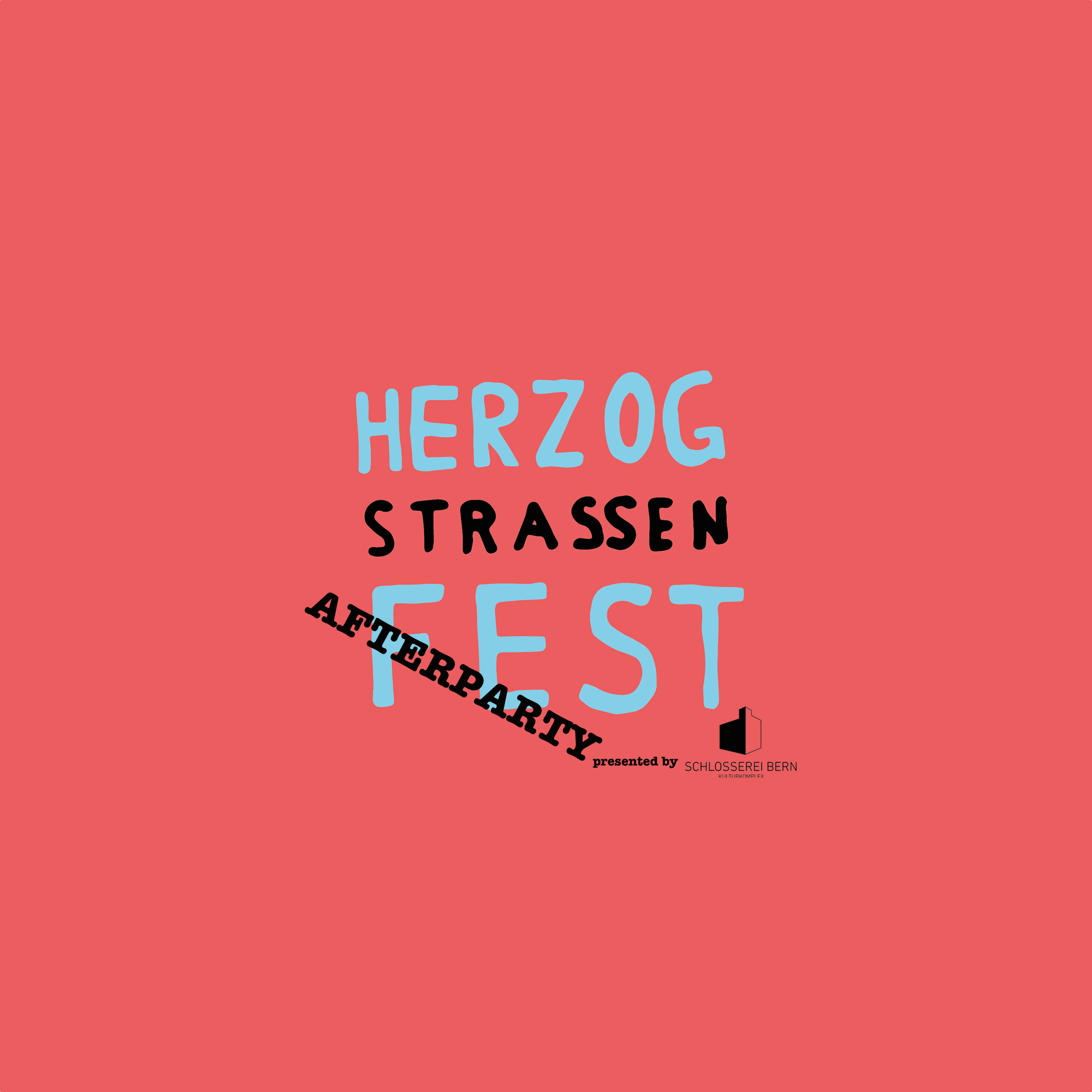 Herzogstrassenfest Afterparty 2016