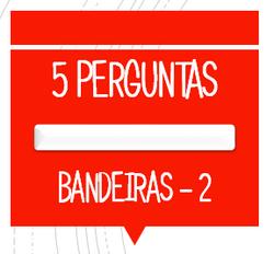 Bandeiras - 2