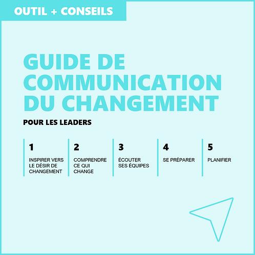 Guide de communication du changement pour les leaders - Outil + Conseils