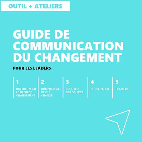 Guide de communication du changement pour les leaders - Outil + Ateliers